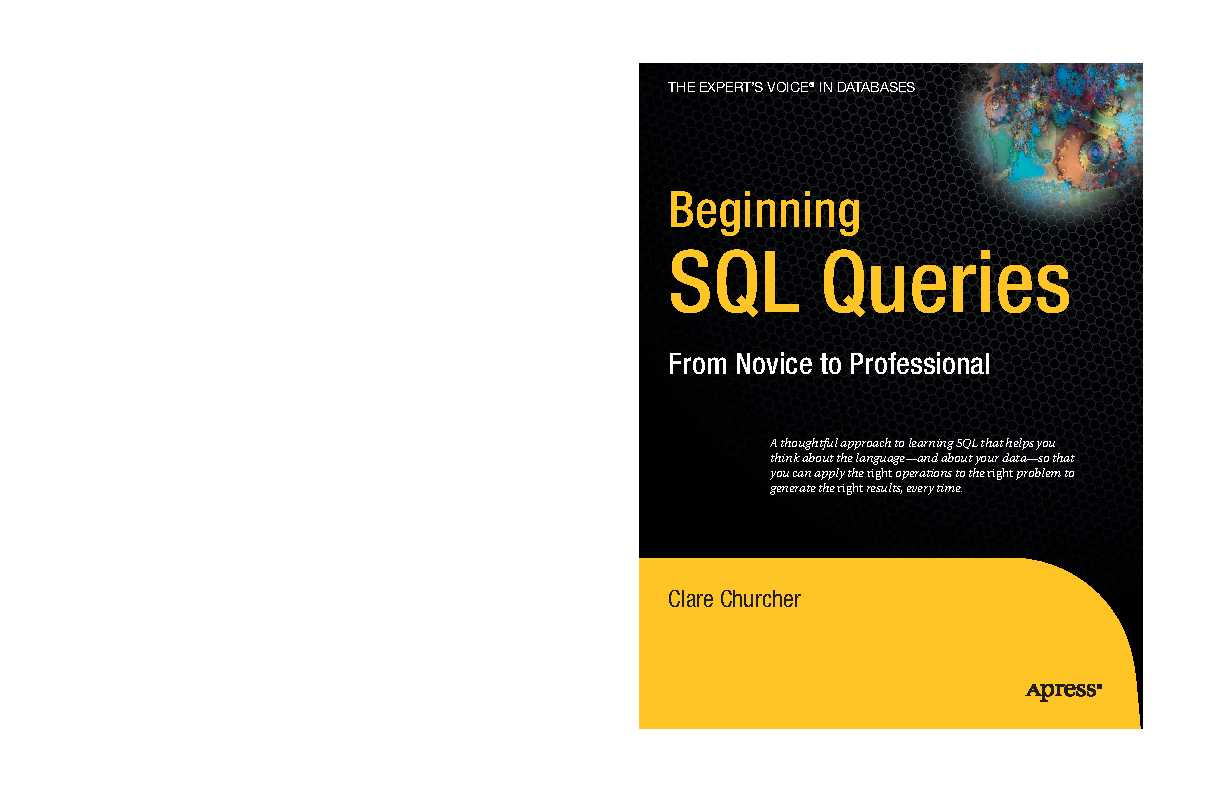 Apress.Beginning.SQL.Queries.From.Novice.to.Professional.Apr.2008.pdf