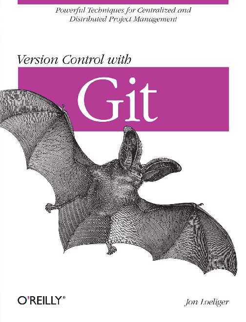 version-control-with-git-powerful-tools-and-techniques-for-collaborative-software-development.9780596520120.46842.pdf